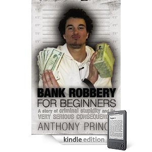 bank robbery for beginners